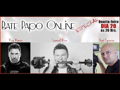 Bate Papo Online com Ray Roman e Samuel Rose.