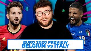 BELGIUM vs ITALY in the QUARTER FINALS EURO 2020 PREVIEW