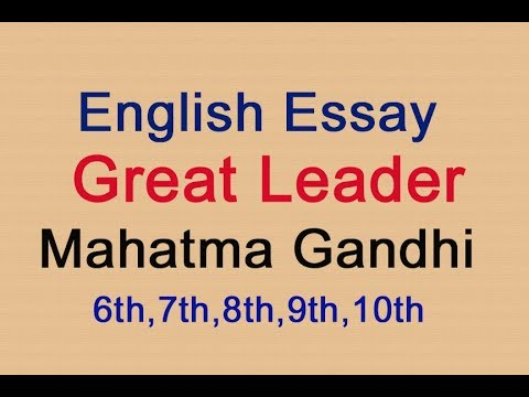 mahatma gandhi essay tagged videos on videoholder english essay  mahatma gandhi       mahatma  gandhi
