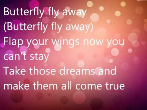 Butterfly fly away Miley Cyrus lyrics