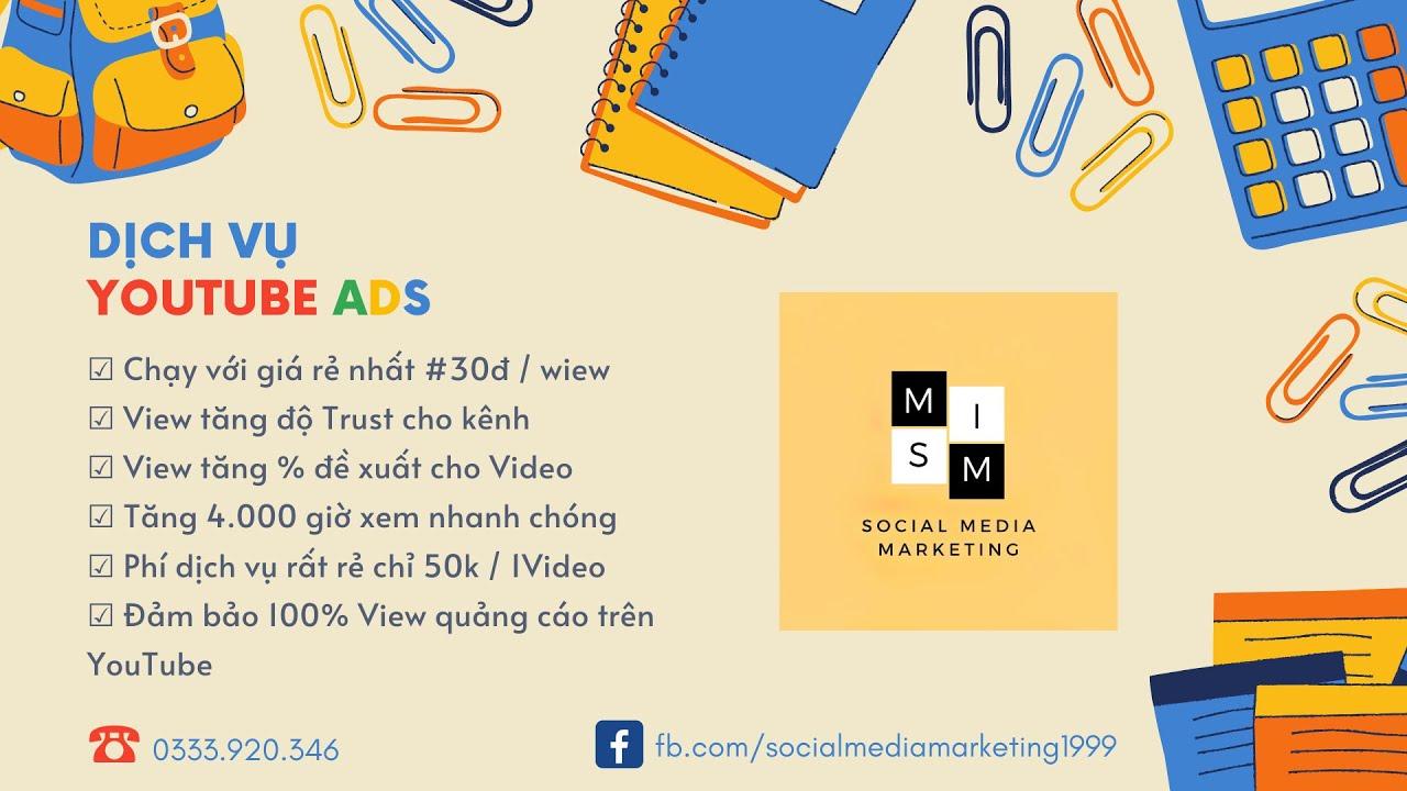 Dịch Vụ Chạy Quảng Cáo Video Trong Luồng║ Social Media Marketing