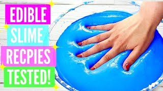 Testing Popular Edible Slime Recipes! How To Make Edible Slime DIY! *please read the description""