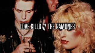 Love Kills (sub. español) // Ramones