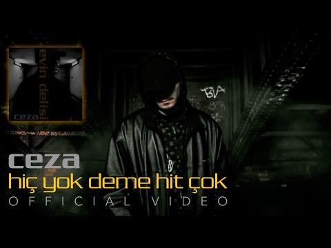CEZA - Hiç Yok Deme Hit Çok (Official Video)