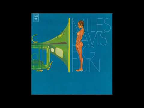 Miles Davis - Big Fun (1974) (Full Album)