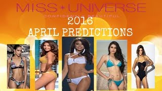 Miss Universe 2016 April Predictions