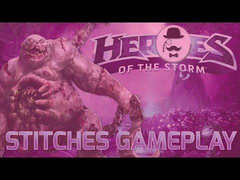 ► Heroes of the Storm Stitches Gameplay l IT'S FUCKING MAGENTA