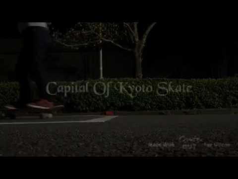 Capital of kyoto skate