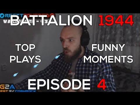 RAGER SPITS ON HIS MONITOR! | Battalion 1944 Top Plays & Funny Moments #4 (CLOSED BETA)