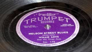 Nelson Street Blues - Willie Love And His Three Aces (Trumpet)