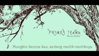 Payung Teduh -  Untuk Perempuan Yang Sedang Dalam Pelukan (lirik)