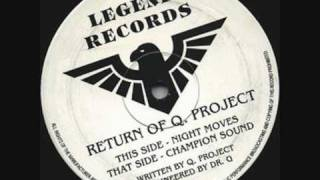 Q Project - Night Moves (Original Mix)