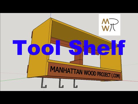 26 - Garage Tool Shelf / Shop Tool Setups - Manhattan Wood P