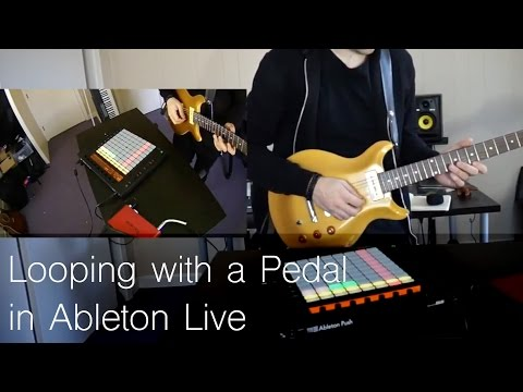 How To Loop Pedal With Ableton Live