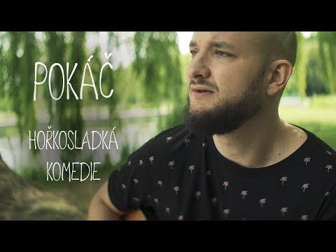 Pokáč - Hořkosladká komedie [acoustic]