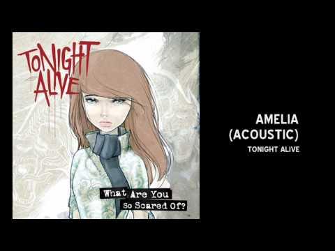 Tonight Alive - AMELIA (acoustic)