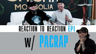 Reaction to Reaction - EP1 w/ PACRAP