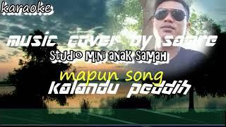 Kalandu peddih karaoke-mapun song