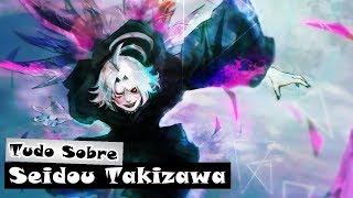 Tudo Sobre Seidou Takizawa (Tokyo Ghoul) - Lukas iAnimes