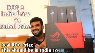ROG Phone 3 India Price Vs Dubai Price.. Unboxing Hands-on