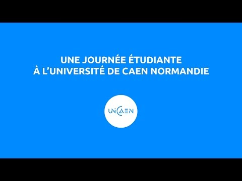 Découvrez une journée d'étudiant à l'université de Caen !
