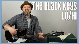 Black Keys - Lo Hi - Guitar Lesson
