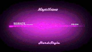 【HD】 HEADHUNTERZ feat MALUKAH - Reignite 【Lyrics】