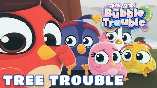 Angry Birds Bubble Trouble Ep.9 | Tree trouble