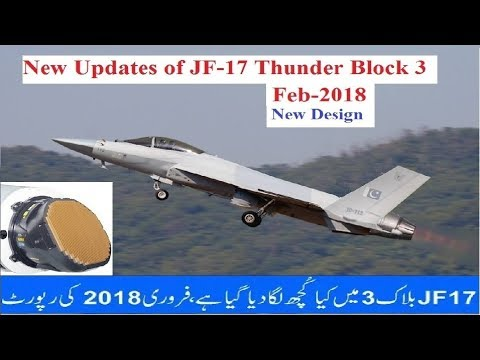 New Updates of JF-17 Thunder block 3 ,Feb - 2018
