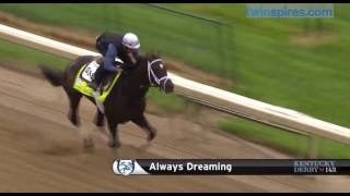 Always Dreaming Breezes for Kentucky Derby