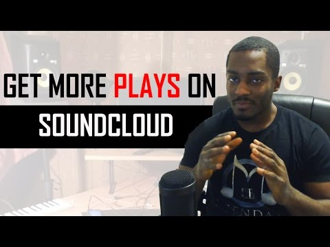5 Tips on How To Get More Plays and Downloads on Soundcloud