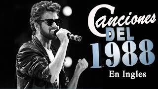 Lo Mejor Musica De 1988 En Ingles   Canciones De Los 1988 Exitos En Ingles