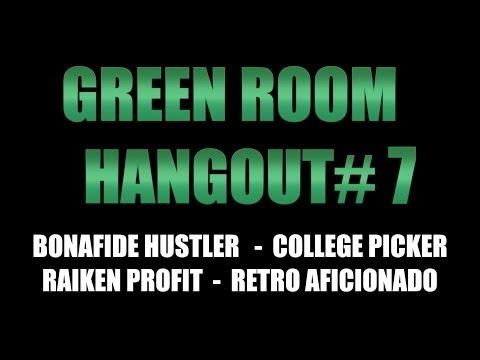 GREEN ROOM HANGOUT #7 - HUSTLER TOOLS