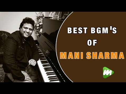 Best BGM'S of Mani Sharma