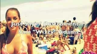 Watch Sammy Adams Just Sayin video