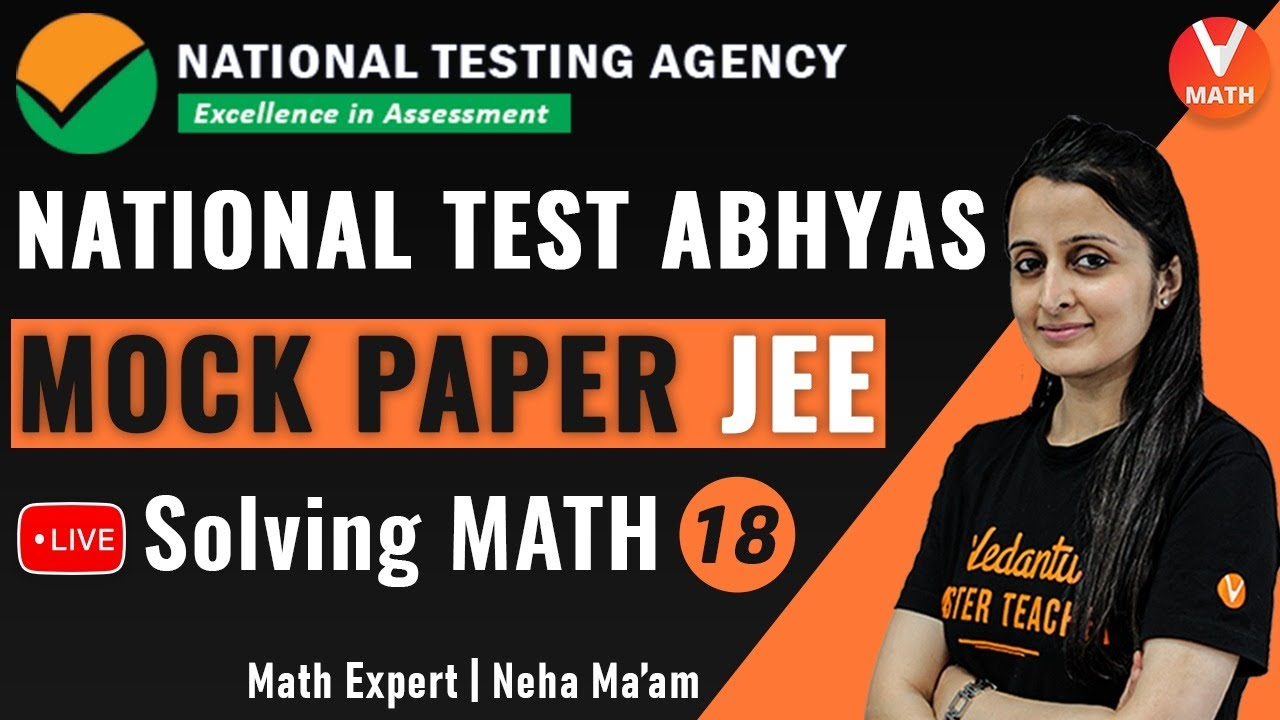 NTA Mock Test JEE Math Paper-18 Solving | National Test Abhyas | JEE Main 2020 | Vedantu