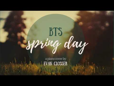BTS - Spring Day (봄날) - Piano Cover [Full]