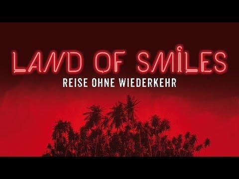 Land of Smiles - Reise ohne Wiederkehr | Trailer (deutsch)