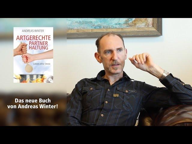 Andreas Winter - Artgerechte Partnerhaltung Trailer