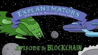 The animated guide to blockchain (Explanimators: Episode 5)