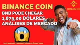 ANÁLISE BINANCE COIN ( BNB ) PODE CHEGAR 1,879,00 DÓLARES