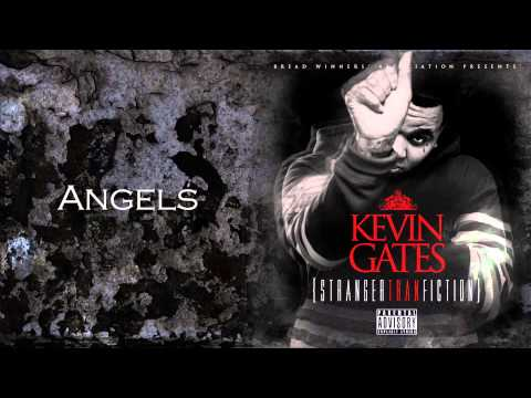 Kevin Gates - Angels