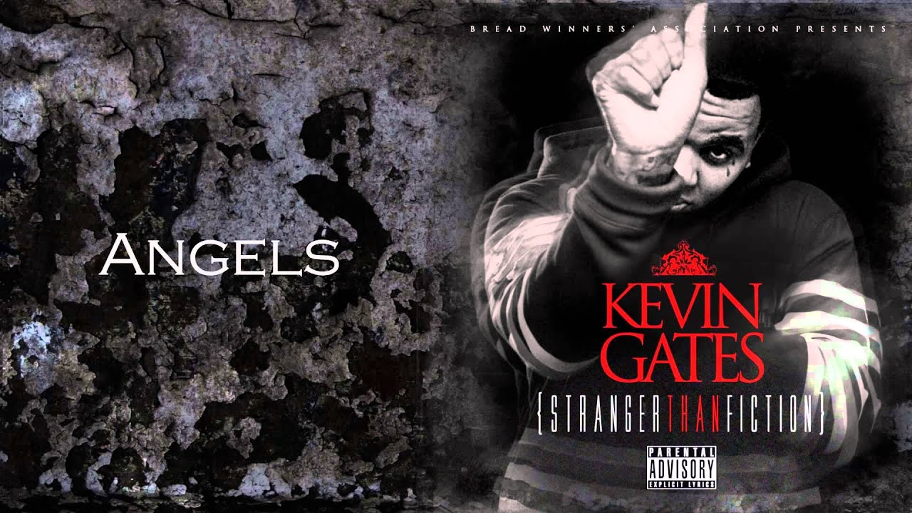 Kevin Gates Angels Youtube
