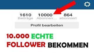 10.000 ECHTE Instagram FOLLOWER bekommen | Viele Instagram Follower bekommen