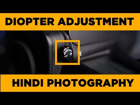 Camera Diopter Adjustment (Hindi) | No more blurry viewfinder | Hindi Photography #10