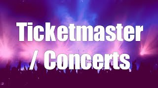 Ticketmaster / Concerts