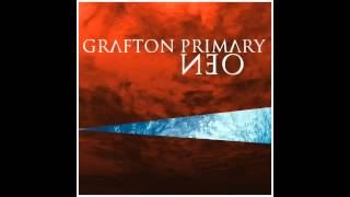 Grafton Primary - Six Feet Down (Neo 2013)