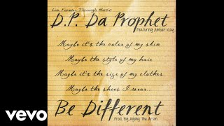 D.P. Da Prophet - Be Different (Audio) ft. Amber Kay