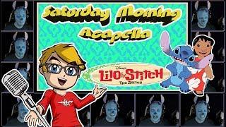 Lilo & Stitch: The Series theme - Saturday Morning Acapella
