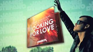 Daniel Grand ft. James Stefano - Looking for love (Radio Edit)
